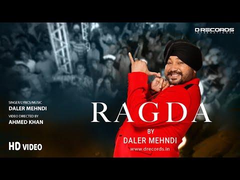 Ragda ► Daler Mehndi (OFFCIAL MUSIC VIDEO) |  Holi 2021 | DRecords