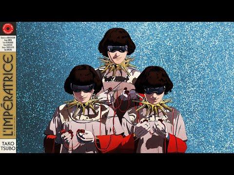 L'Impératrice — Tako Tsubo (audio)