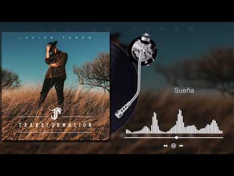 Javier Terán - Sueña - Transformación (Audio)