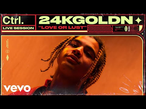 24KGoldn - Love or Lust (Live Session) | Vevo Ctrl
