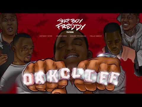 Trapboy Freddy - Oak Cliff (feat. Yella Beezy, Young Nino, Smurf Franklin & Hotboy Star) [Audio]