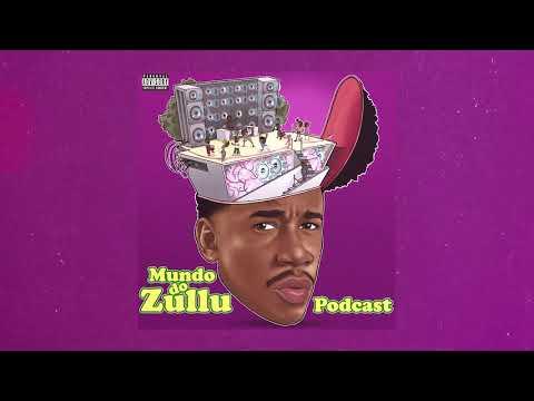 MUNDO DO ZULLU - PODCAST