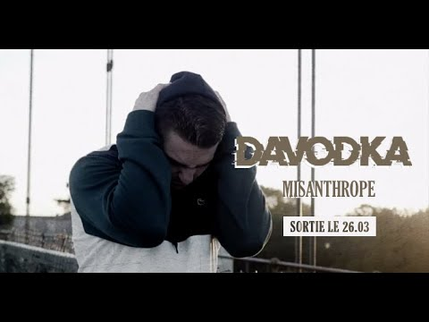 Davodka - Misanthrope (Clip Officiel)
