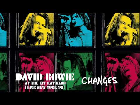 David Bowie - Changes (Live at the Kit Kat Klub, 1999) [Official Audio]