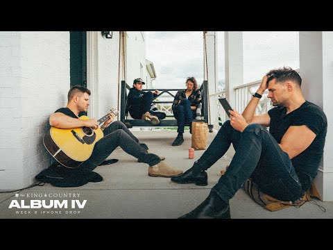 for KING & COUNTRY | Album IV - Week 08
