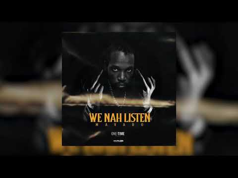 Mavado - We Nah Listen (Official Audio)