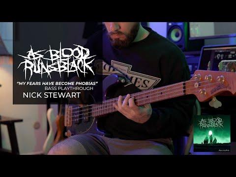 As Blood Runs Black - My Fears Have Become Phobias - Bass Play-through - Nick Stewart