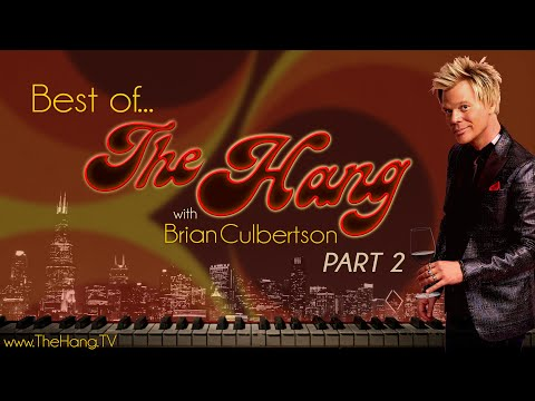 Best of The Hang with Brian Culbertson Part 2