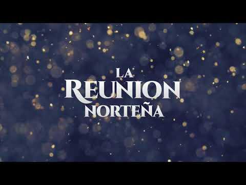 La Reunión Norteña - Vuelve (Lyric Video)