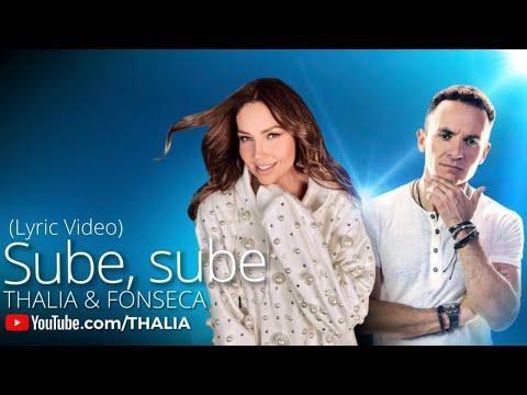 Thalia With Fonseca - Sube Sube (Oficial - Letra / Lyric Video)