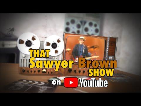 That Sawyer Brown Show