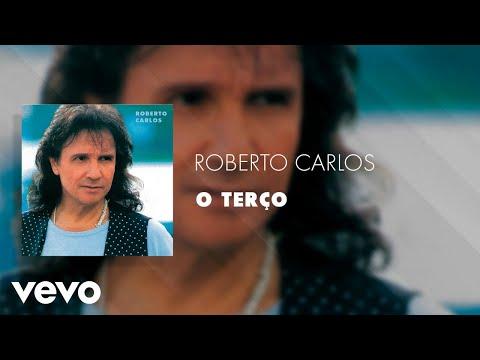 Roberto Carlos - O Terço (Áudio Oficial)