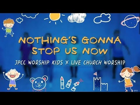 Nothing's Gonna Stop Us Now (Official Dance Video) - JPCC Worship Kids x Live Church Worship Kids