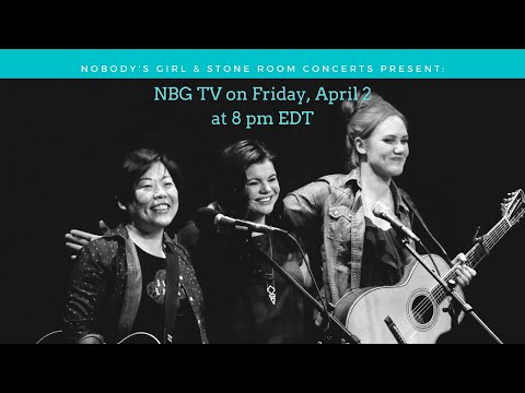 NBG-TV / April 2, 2020 - Presented by Stone Room Concerts - 8pm EDT