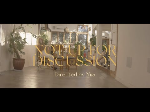 Niia - Not Up For Discussion (Official Video)