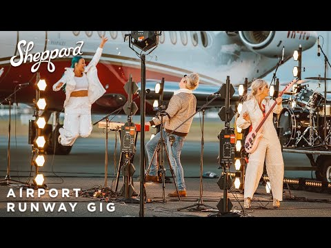 Sheppard - (Live from the Airport Runway Performance)