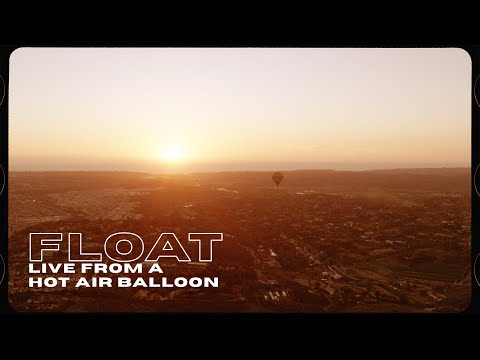 SWITCHFOOT - FLOAT - Live from a Hot Air Balloon