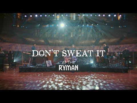 Sidewalk Prophets - Don't Sweat It (Live From The Ryman)