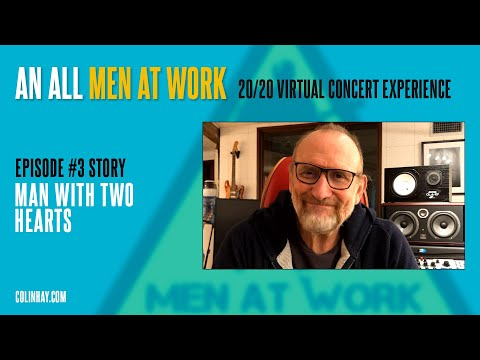 """Man With Two Hearts"" - Colin Hay's Men At Work Tuesday's Talk"
