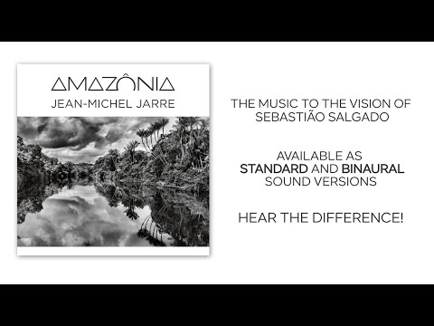 Jean-Michel Jarre - AMAZÔNIA (Comparision standard and binaural version)