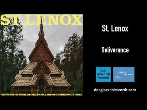 St. Lenox - Deliverance (Official Audio)