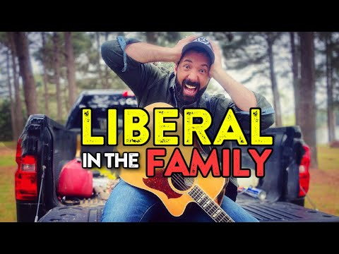 "NEW SONG!! ""There's a LIBERAL in the FAMILY"" 😂 