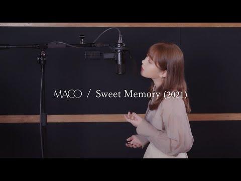MACO / Sweet  Memory (2021)
