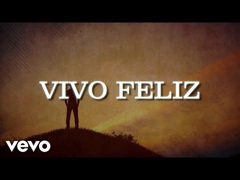 La Arrolladora Banda El Limón De René Camacho - Vivo Feliz (LETRA)