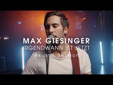 Max Giesinger - Irgendwann ist jetzt (Akustik Session)