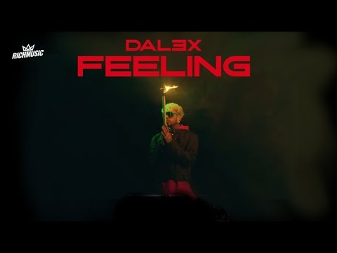 Dalex - Feeling (Video Oficial)