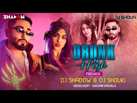 Drunk N High Remix | Mellow D | DJ Shadow Dubai x DJ Shouki | Aastha Gill | Adah Sharma