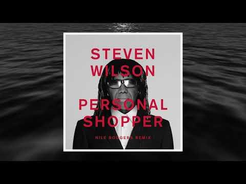 Steven Wilson - PERSONAL SHOPPER Nile Rodgers Remix (Official Audio)