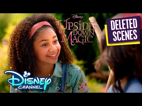 Deleted Scenes | Upside-Down Magic | Disney Channel