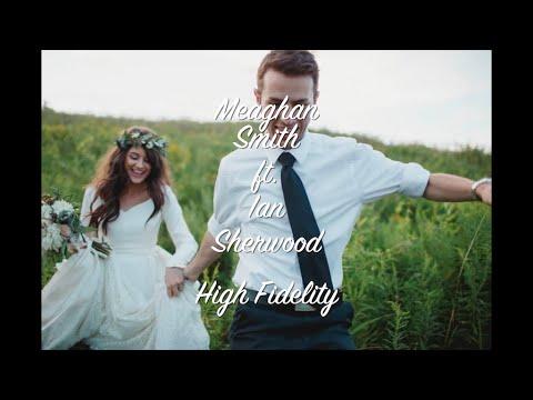 Meaghan Smith - High Fidelity (Lyric Video)
