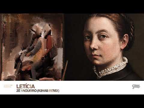 Ze Vaquiero - Leticia (R3HAB Remix)