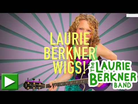 Laurie Berkner Wigs - New Toddler Wigs from The Laurie Berkner Universe