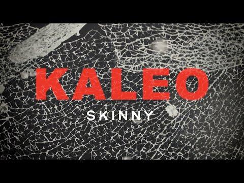 KALEO - Skinny [OFFICIAL LYRIC VIDEO]