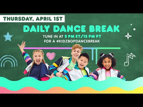 🔴 KIDZ BOP Daily Dance Break [Thursday, April 1st]