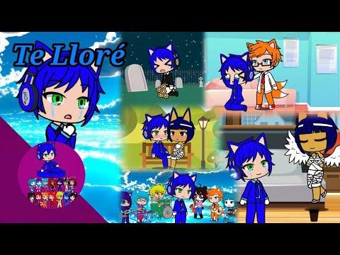 Sonic TDFW y Su Elenco - Te Llore (Parodia Músical De Conjunto Primavera) Gacha Club 2021