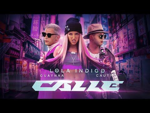 Estreno Videoclip CALLE (En Directo con Lola Índigo, Guaynaa y Cauty)