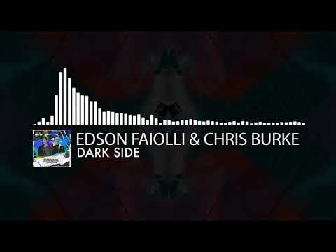 Edson Faiolli & Chris Burke - Dark Side