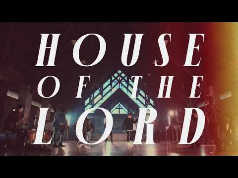 House Of The Lord (Official Lyric Video)