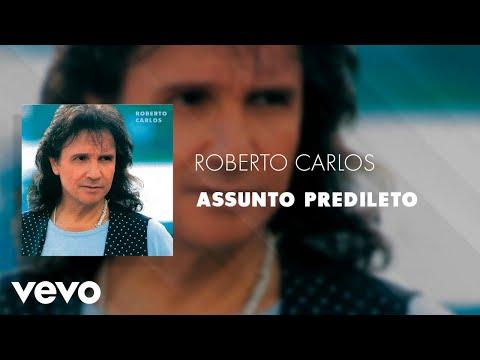 Roberto Carlos - Assunto Predileto (Áudio Oficial)