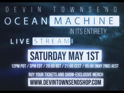 Live Stream - Ocean Machine: Biomech in its entirety!