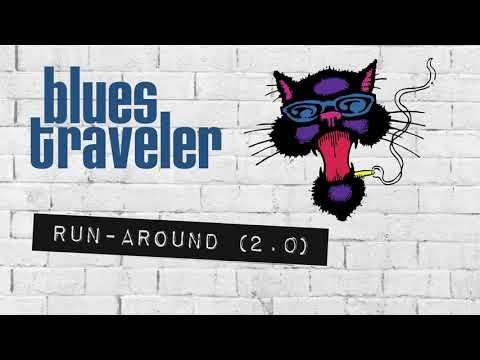 Blues Traveler - Run-Around (2.0)