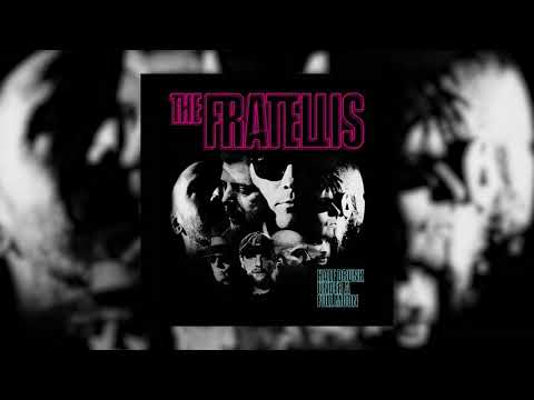 The Fratellis - Strangers in the Street (Official Audio)