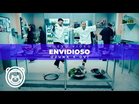 OZUNA x OVI - Envidioso - (Video Oficial)