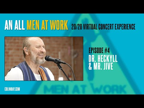 "Men At Work Mondays #4 ""Dr. Heckyll & Mr. Jive"""