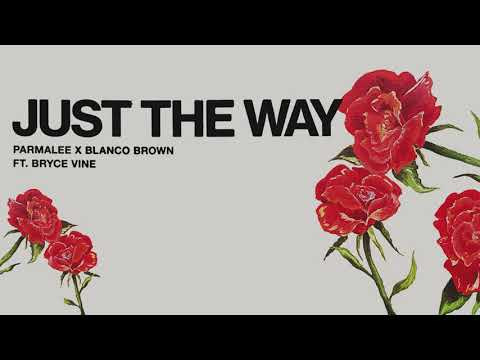 Parmalee x Blanco Brown - Just The Way (feat. Bryce Vine) [Official Audio]