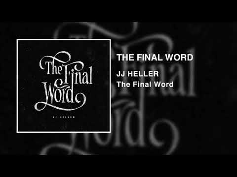 JJ Heller - The Final Word (Official Audio Video)